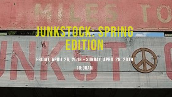 Junkstock: Spring Edition